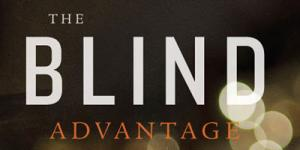 Blind Advantage