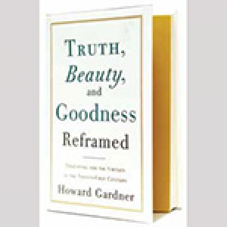 Book Cover: Truth, Beauty, and Goodness Reframed