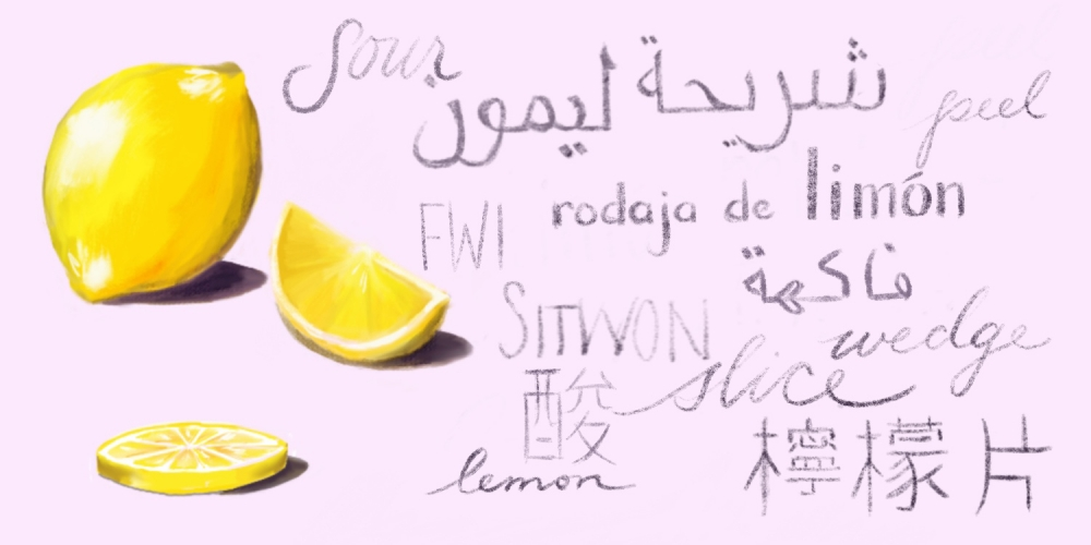"illustration of a lemon next to the word ""lemon"" in many languages"