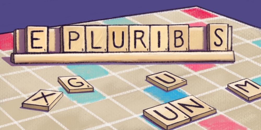 "Illustration of missing letters attempting to fit into ""E pluribus unum"" on a Scrabble board"