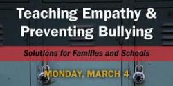 Teaching Empathy and Preventing Bullying