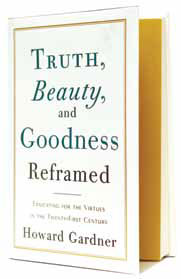 Books: Truth, Beauty, and Goodness Reframed | Harvard Graduate ...